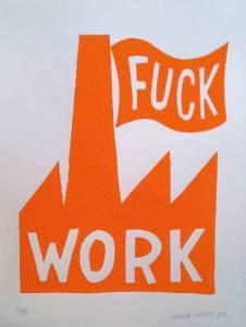 worksucksfuckwork
