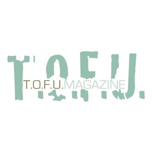 TOFU Magazine