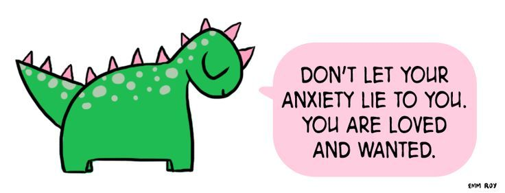 Emm Roy don't believe anxiety
